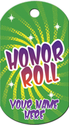 Honor Roll Brag Tag - Green with yellow burst