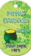 Perfect Attendance - March Brag Tag - Pot of Gold