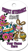 Perfect Attendance - April Brag Tag - Easter