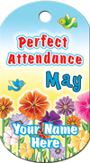 Perfect Attendance - May Brag Tag - Flowers