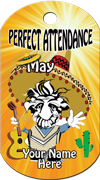 Perfect Attendance - May Brag Tag - Cinco de Mayo