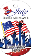 Perfect Attendance - July Brag Tag - Flag