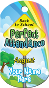 Perfect Attendance - August Brag Tag - Rainbow