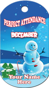 Perfect Attendance December - Brag Tag - Snowman