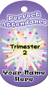 Perfect Attendance - Trimester 2 Brag Tag - Multi-stars