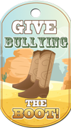 Give Bullying the Boot Brag Tag - cowboy boots