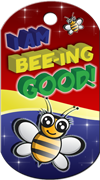 I am Bee-ing Good! Brag Tag