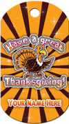 Have a great Thanksgiving Brag Tag