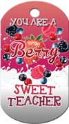 You are a berry sweet teacher Brag Tag