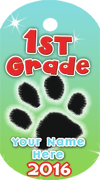 First Grade Brag Tag- Paw